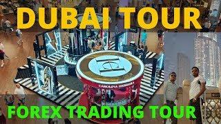 DUBAI TOUR #1 ENJOY FOREX TRADING IN DUBAI आइये आपको दुबई की यात्रा करवाते हैं