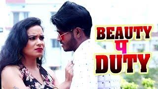 #Antra Singh Priyanka - #Avinash Abi - Beauty प Duty - Bhojpuri Song 2020