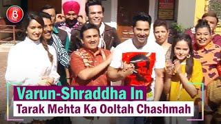 Varun Dhawan & Shraddha Kapoor To Become A Part Of Taarak Mehta Ka Ooltah Chashmah | Street Dancer