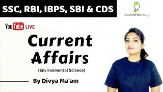 IMPORTANT CURRENT AFFAIRS BY DIVYA MA'AM | USEFUL FOR SSC, BANK, CDS & MBA ENTRANCE EXAMS