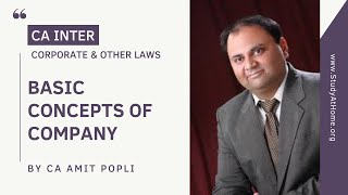 Basic Concepts of Company | CA Inter - Corporate & Other Laws by CA Amit Popli