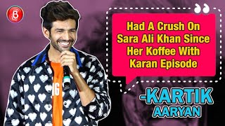Kartik Aaryan: Had A Crush On Sara Ali Khan Since Her Koffee With Karan Episode | Love Aaj Kal