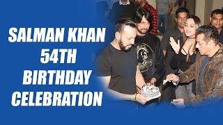 Salman Khan ने कइसे मनाया अपना 54 वा जन्मदिन ? कौन कौन नहीं आया पार्टी में पूरा वीडियो  देखे
