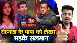 Bigg Boss 13 | Salman Khan ANGRY On Paras For Insulting Shehnaz's Father | BB 13 Video