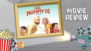 Jai Mummy Di Review   Sunny Singh   Sonnalli Seygall