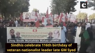 Sindhis celebrate 116th birthday of veteran nationalist leader late GM Syed