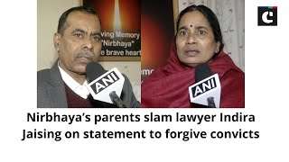 Nirbhaya's parents slam lawyer Indira Jaising on statement to forgive convicts