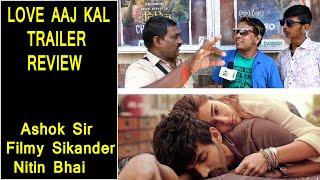 Ashok Sir, Filmy Sikander And Nitin Reaction On Love Aaj Kal 2 Trailer