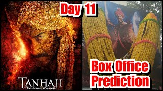 Tanhaji Box Office Prediction Day 11
