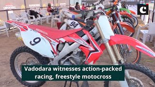 Vadodara witnesses action-packed racing, freestyle motocross