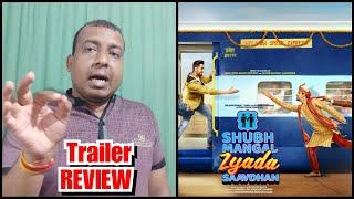 Shubh Mangal Zyada Savdhaan Trailer Review