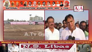Gulbarga Mein 21 January Ko CAA-NRC-NPR Ke Khilaf Quami Convention Ka ineqaad A.Tv News 20-1-2020