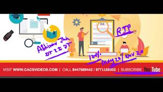 CA Final GST Videos for May/Nov 2020 Ch 1 Intro of GST || Abhinav Jha CA CS ||  DT AND IDT Videos ||