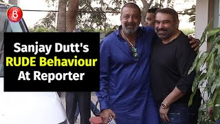 Sanjay Dutt's Terribly RUDE Behaviour Towards The Paparazzi