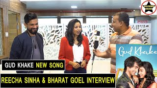Bollywood Actress REECHA SINHA And Music Composer BHARAT GOEL INTERVIEW On New Song GUD KHAKE
