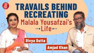 Divya Dutta & Amjad Khan REVEAL The Travails Behind Making A Film On Malala Yousafzai | Gul Makai