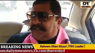 TRS Leader Raheem Khan Niyazi Appealed People To Vote In The Favour of TRS