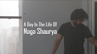 A Day In The Life Of Naga Shaurya | Aswathama | Mehreen Pirzada