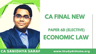 Advantages of Opting Economic Laws (Elective) | CA Final New Paper 6D by CA Sanidhya Saraf