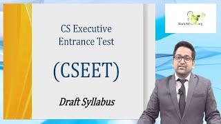 CS Executive Entrance Test (CSEET) | CS Syllabus Changed