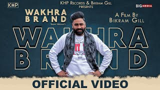 Wakhra Brand (Official Video) Sunny Urdhan | Latest Punjabi Song 2020 | KHP Records