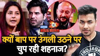 Bigg Boss 13 | Shehnaz Gill REVEALS Why She Didn't React On Paras Insulting Her Father | BB 13 Video