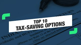 Top 10 tax-saving instruments
