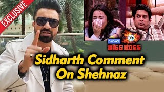 Exclusive: Ajaz Khan Reaction On Sidharth's Comment On Shehnaz | Bigg Boss 13 Latest Video