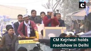 CM Kejriwal holds roadshow in Delhi