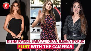Sara Ali Khan, Disha Patani, Ileana D'Cruz Spotted Flirting With The Cameras Around B-Town