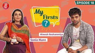 Himesh Reshammiya & Sonia Mann Open Up About Their Biggest Celebrity Crush | My Firsts