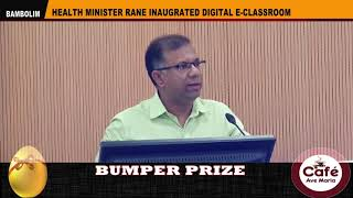 Health Minister Rane Inaugurates  E-classroom Facility At GMC