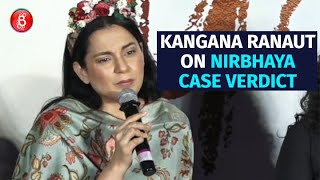Kangana Ranaut's Angry Reaction on Nirbhaya Case Verdict