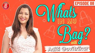 Would Steal Deepika Padukone's Bag Itself: Aditi Govitrikar | What's In My Bag?