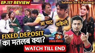 Bigg Boss 13 Review EP 117 | Sidharth Vs Asim FIXED DEPOSIT Matter | Arti Singh | Shefali | BB 13