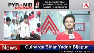 Azadpur Road Gulbarga Par Pyramid Construction Office Ka iftetaha Amal Mein Aya A.Tv News 24-1-2020