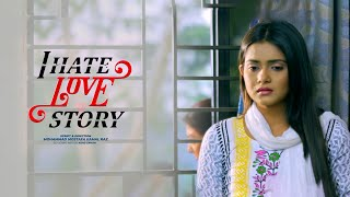I Hate Love Story | Official Promo | Farhan Ahmed Jovan | Tanjin Tisha | Upcoming Bangla Natok 2020