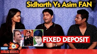 Bigg Boss 13 | Asim Riaz Vs Sidharth Fan On FIXED DEPOSIT | Bigg Charcha | BB 13 Video
