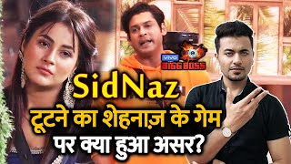 Bigg Boss 13 | Shehnaz Gill's GAME Affected Because Of SidNaz Break Up | Sidharth Shukla | BB 13