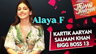 Alaya F Exclusive Interview | Jawaani Jaaneman | Saif Ali Khan | Salman Khan | Bigg Boss 13