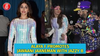 Jawaani Jaaneman Actress Alaya F Promotes Her Debut Film With Jazzy B
