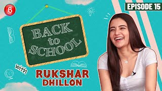 Bhangra Paa Le Fame Rukshar Dhillon's Embarrassing School Memories