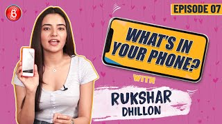 What's In My Phone with Bhangra Paa Le Fame, Rukshar Dhillon