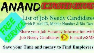ANAND     EMPLOYEE SUPPLY   ! Post your Job Vacancy ! Recruitment Advertisement ! Job Information !