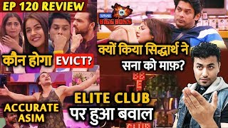 Bigg Boss 13 Review EP 120 | Who Will Be Evicted? | Sidharth-Shehnaz Patch UP | Asim Riaz | BB 13
