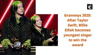 Grammys 2020: After Taylor Swift, Billie Eilish becomes youngest singer to win the award