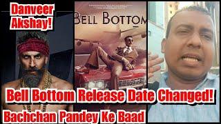 Danveer Akshay Kumar, Ek Nahi Balki Do Film Ki Postponed Sirf Dosti Ki Khatir