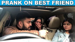Mafia Prank on Best Friend Gone Wrong | Unglibaaz