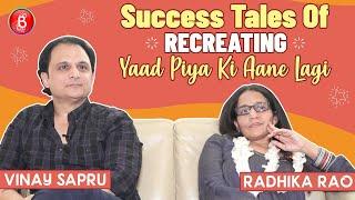 Vinay Sapru & Radhika Rao's HONEST Opinion On Remakes | Yaad Piya Ki Aane Lagi | Divya Khosla Kumar