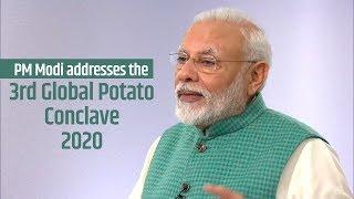 PM Modi addresses the 3rd Global Potato Conclave 2020 in Gandhinagar, Gujarat | PMO